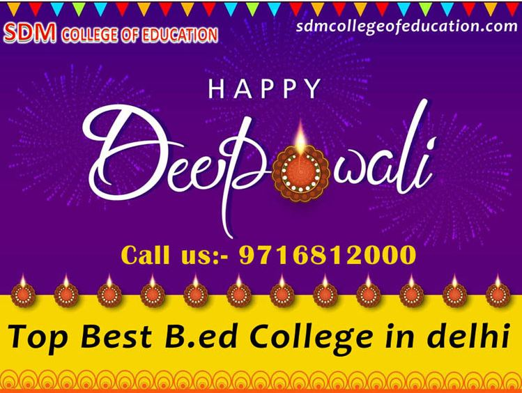 Happy Diwali ! Best colleges for b.ed in delhi