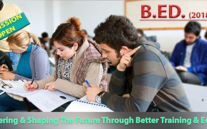 Best B.ED Institute, Colleges, and Universities in Delhi – B.ED Admission Open (For 2018 – 2020)